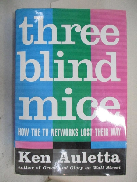 【書寶二手書T1/原文書_DFW】Three Blind Mice: How the TV Networks Lost…