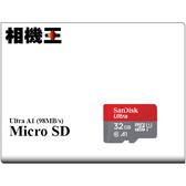 ★相機王★SanDisk Ultra Micro SDHC 32GB 記憶卡〔98MB/s〕公司貨