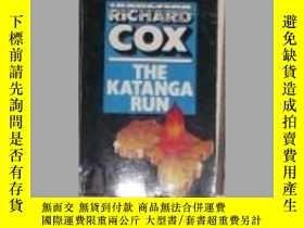 二手書博民逛書店英文原版罕見Katanga Run by RICHARD COX