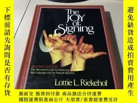 二手書博民逛書店The罕見Joy of Signing: Second Edit