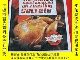 二手書博民逛書店The罕見worlds most amazing air roasting SecretsY211355