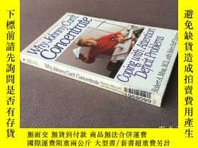 二手書博民逛書店Why罕見Johnny Can t Concentrate: coping with attention defi