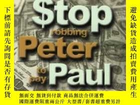二手書博民逛書店Stop罕見Robbing Peter To Pay Paul: The Abc s Of Financial V