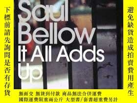 二手書博民逛書店It罕見All Adds UpY256260 Saul Bellow Penguin Classics 出版