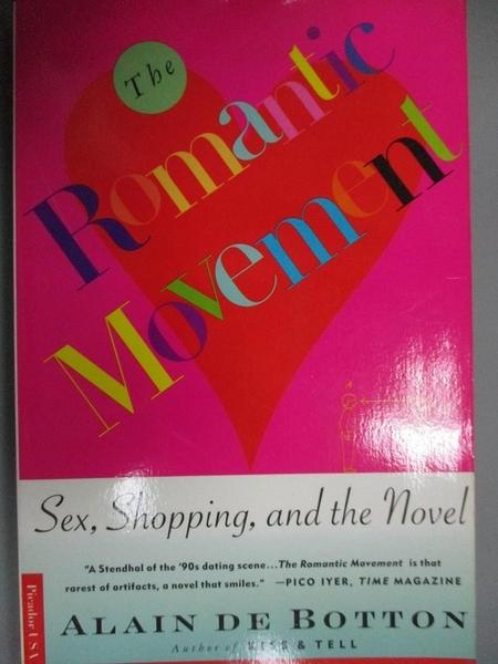 【書寶二手書T2/原文小說_GQX】The Romantic Movement: Sex, Shopping and the Novel_Botton, Alain De