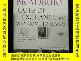 二手書博民逛書店外文原版·(簽名本)《MALCOLM罕見BRADBURY RATE OF EXCHANGE AND WHY COM
