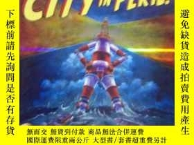 二手書博民逛書店City罕見in peril!   Paul Collicutt