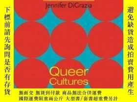 二手書博民逛書店Queer罕見CulturesY255562 Carlin, Deborah (edt)  Digrazia,
