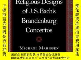 二手書博民逛書店The罕見Social And Religious Designs Of J. S. Bach s Branden