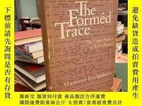 二手書博民逛書店The罕見Formed Trace: The Later Poe