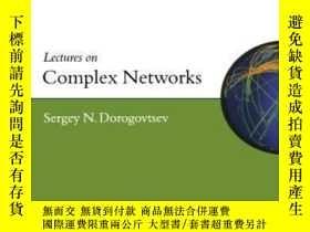 二手書博民逛書店Lectures罕見On Complex NetworksY307751 Sergey Dorogovtsev