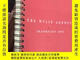 二手書博民逛書店THE罕見WYLIE AGENCY FRANKFURT 2004