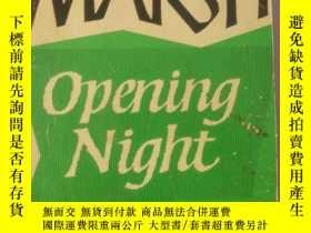 二手書博民逛書店上演的第一夜罕見opening night(英文原版小說) BT