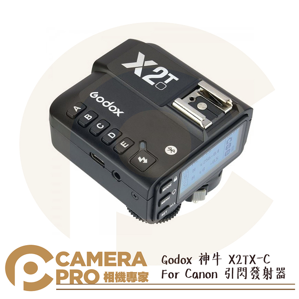 ◎相機專家◎ Godox 神牛 X2TX-C Canon 引閃發射器 閃光燈觸發器 高速TTL X2T-C 開年公司貨