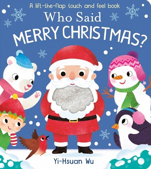 Who Said Merry Christmas? 是誰說了聖誕快樂?觸摸翻翻書