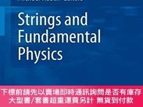 二手書博民逛書店Strings罕見And Fundamental PhysicsY255174 Haack, Michael