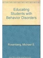 二手書博民逛書店 《Educating students with behavior disorders》 R2Y ISBN:0205131360│MichaelS.Rosenberg