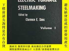 二手書博民逛書店Electric罕見Furnace Steelmaking Ⅰ