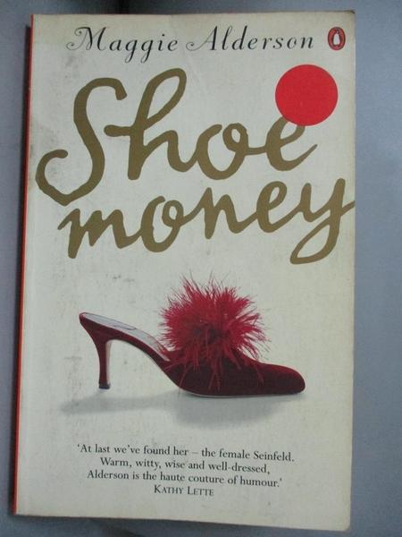 【書寶二手書T8/原文小說_GTI】Shoe Money_Maggie Alderson