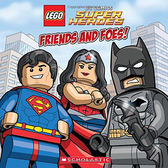 LEGO DC COMICS SUPER HEROES:FRIEDNS AND FOES