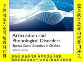 二手書博民逛書店Articulation罕見And Phonological Disorders: Speech Sound Di