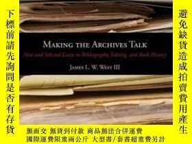二手書博民逛書店Making罕見The Archives Talk: New A