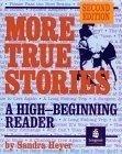 二手書博民逛書店 《More True Stories: A Beginning Reader》 R2Y ISBN:0201695162│HEYER