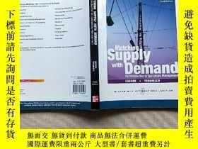 二手書博民逛書店Matching罕見Supply With Demand(16開)見圖Y13882 見圖 見圖