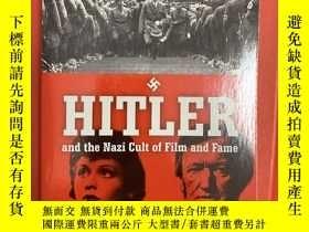 二手書博民逛書店Hitler罕見and the Nazi Cult of Film and Fame (希特勒與納粹對電影及名聲之