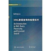 簡體書-十日到貨 R3YY【XML數據查詢和檢索技術( An Introduction to XML Query Process...