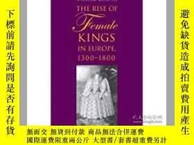 二手書博民逛書店1300-1800罕見The Rise of Female Ki