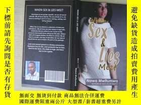 二手書博民逛書店WHEN罕見SEX &LIES MEETY253683 、 、
