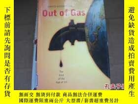 二手書博民逛書店Out罕見of Gas:The End Of The Age O