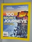 【書寶二手書T7/雜誌期刊_POB】國家地理雜誌_100 Secret Journeys