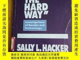 二手書博民逛書店Doing罕見It the Hard Way: Investig