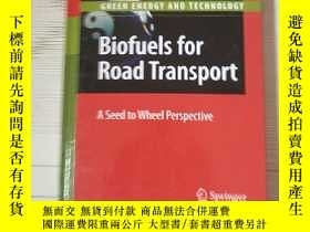 二手書博民逛書店Biofuels罕見for Road Transport 公路運