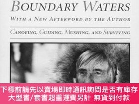 二手書博民逛書店Woman罕見Of The Boundary Waters: Canoeing, Guiding, Mushing