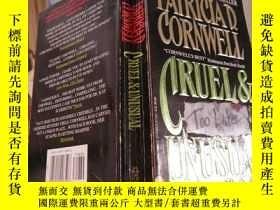 二手書博民逛書店PATRICIAD罕見CORNWELL, CRUEL & UNU