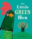 【麥克書店】THE LITTLE GREEN HEN /英文繪本《主題:互相幫助. 友誼分享》