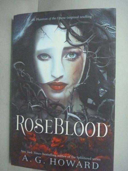 【書寶二手書T3/原文小說_KFU】Roseblood_Howard, A. G.