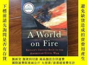二手書博民逛書店A罕見World on Fire: Britain s Cruc