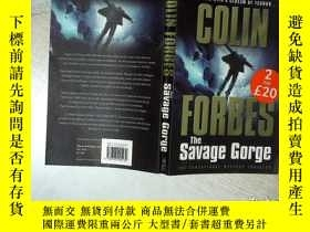 二手書博民逛書店COLIN罕見FORBES THE SAVAGE GORGE 科