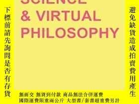 二手書博民逛書店Intensive罕見Science And Virtual Philosophy-密集科學與虛擬哲學Y436