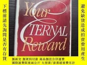 二手書博民逛書店Your罕見eternal reward 你永遠的回報Y8571