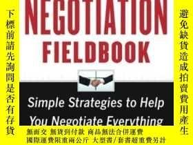 二手書博民逛書店The罕見Negotiation Fieldbook Secon