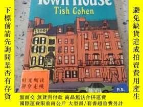 二手書博民逛書店Town罕見House tish cohen:鎮屋高漢(外文)Y