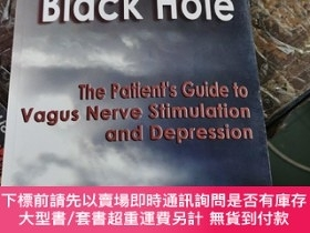 二手書博民逛書店【英文版】Out罕見of the Black Hole; The Patient s Guide to Vagus