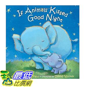 [106美國直購] 2017美國暢銷書 If Animals Kissed Good Night