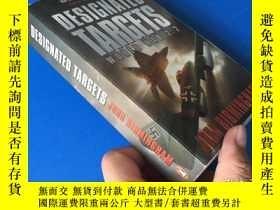 二手書博民逛書店DESIGNATED罕見TARGETSY8147 出版2008
