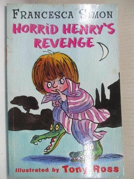 【書寶二手書T1/原文小說_CV3】Horrid Henrys Revenge 淘氣包亨利的報復_弗朗西斯卡西蒙,弗朗西